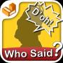 icon Who Said that? - catch phrases (Bunu kim söyledi? - catch cümleleri)